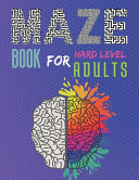 Hard Level Maze Book for Adults