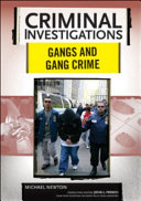 Gangs and Gang Crime