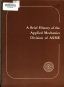 A Brief History of the Applied Mechanics Division of ASME