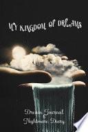 My Kingdom of Dreams