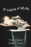 My Kingdom of Dreams Book
