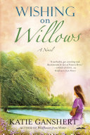 Wishing on Willows