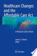 Healthcare Changes And The Affordable Care Act