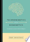 Technomimetics versus Biomimetics