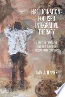 Hallucination focused Integrative Therapy Book