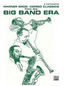 Pdf Warner Bros. Combo Classics from the Big Band Era Telecharger