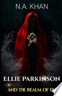 Ellie Parkinson and the Realm of Evil