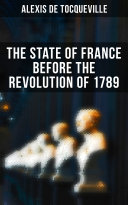 The State of France Before the Revolution of 1789 Pdf/ePub eBook