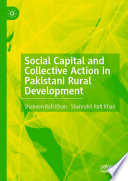 Social Capital and Collective Action in Pakistani Rural Development Book
