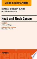 Head and Neck Cancer  An Issue of Surgical Oncology Clinics of North America  E Book