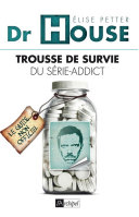 Dr House - Trousse de survie du série-addict ebook