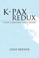 K-PAX REDUX Pdf/ePub eBook