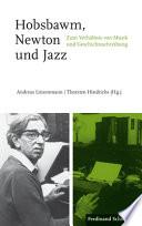 Hobsbawm, Newton und Jazz  : Zum Verhältnis von Musik und Geschichtsschreibung