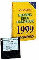 Saunders Nursing Drug Handbook  1999 Book