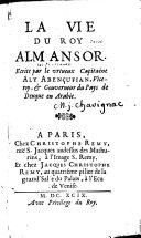 La vie du roy Almansor