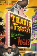 Pdf Travis & Freddy's Adventures in Vegas
