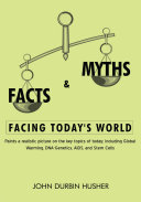 Facts   Myths Facing Today s World