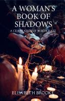A Woman s Book of Shadows Book