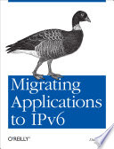 Migrating Applications To Ipv6 Book PDF
