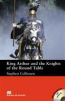 Books - King Arthur And The Knights Of The Round Table (Without Cd) | ISBN 9780230034440