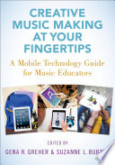 Creative Music Making at Your Fingertips