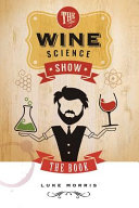 The Wine Science Show Book