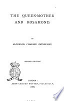 The Queen mother and Rosamond by Algernon Charles Swinburne Book