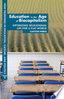 Education In The Age Of Biocapitalism Book PDF