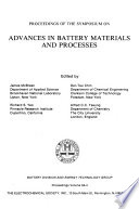 Proceedings of the Symposium on Advances in Battery Materials and Processes