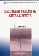 Pdf Beltrami Fields in Chiral Media
