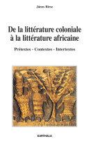 De la littérature coloniale à la littérature africaine [Pdf/ePub] eBook