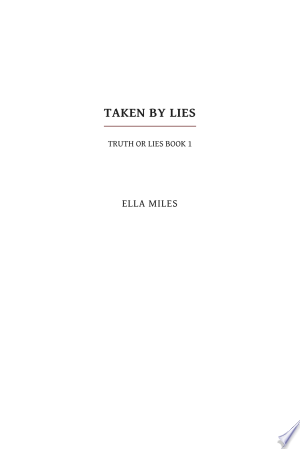 Taken by Lies
