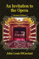 An Invitation to the Opera  Revised Edition