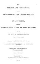The Debates and Proceedings in the Congress of the United States; with an Appendix, Containing Important State Papers and Public Documents, and All the Laws of a Public Nature; with a Copious Index... [First To] Eighteenth Congress.--first Session: Compriing the Period from March 3, 1789 to May 27, 1824, Inclusive. Comp. from Authentic Materials