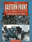 The Eastern Front Day by Day  1941 45 Book
