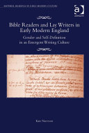 Bible Readers and Lay Writers in Early Modern England