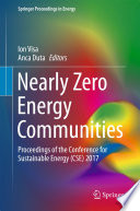 Nearly Zero Energy Communities  : Proceedings of the Conference for Sustainable Energy (CSE) 2017