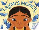 Laxmi s Mooch