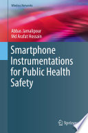 Smartphone Instrumentations for Public Health Safety Book
