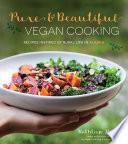 Pure   Beautiful Vegan Cooking Book