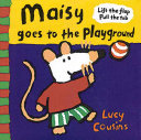 Maisy Goes to the Playground Book