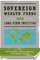Sovereign Wealth Funds and Long Term Investing Book