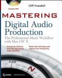 Mastering Digital Audio Production
