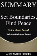 Summary of Set Boundaries, Find Peace Pdf/ePub eBook