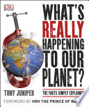 What S Really Happening To Our Planet