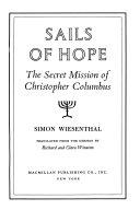 Pdf Sails of Hope; the Secret Mission of Christopher Columbus