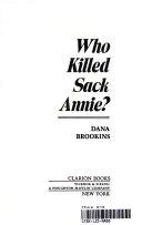 Who Killed Sack Annie