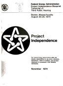 Project Independence  Boston  Massachusetts  Aug  26 29  1974