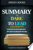 Summary of Dare To Lead By Brené Brown