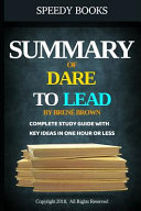 Summary of Dare To Lead By Bren   Brown